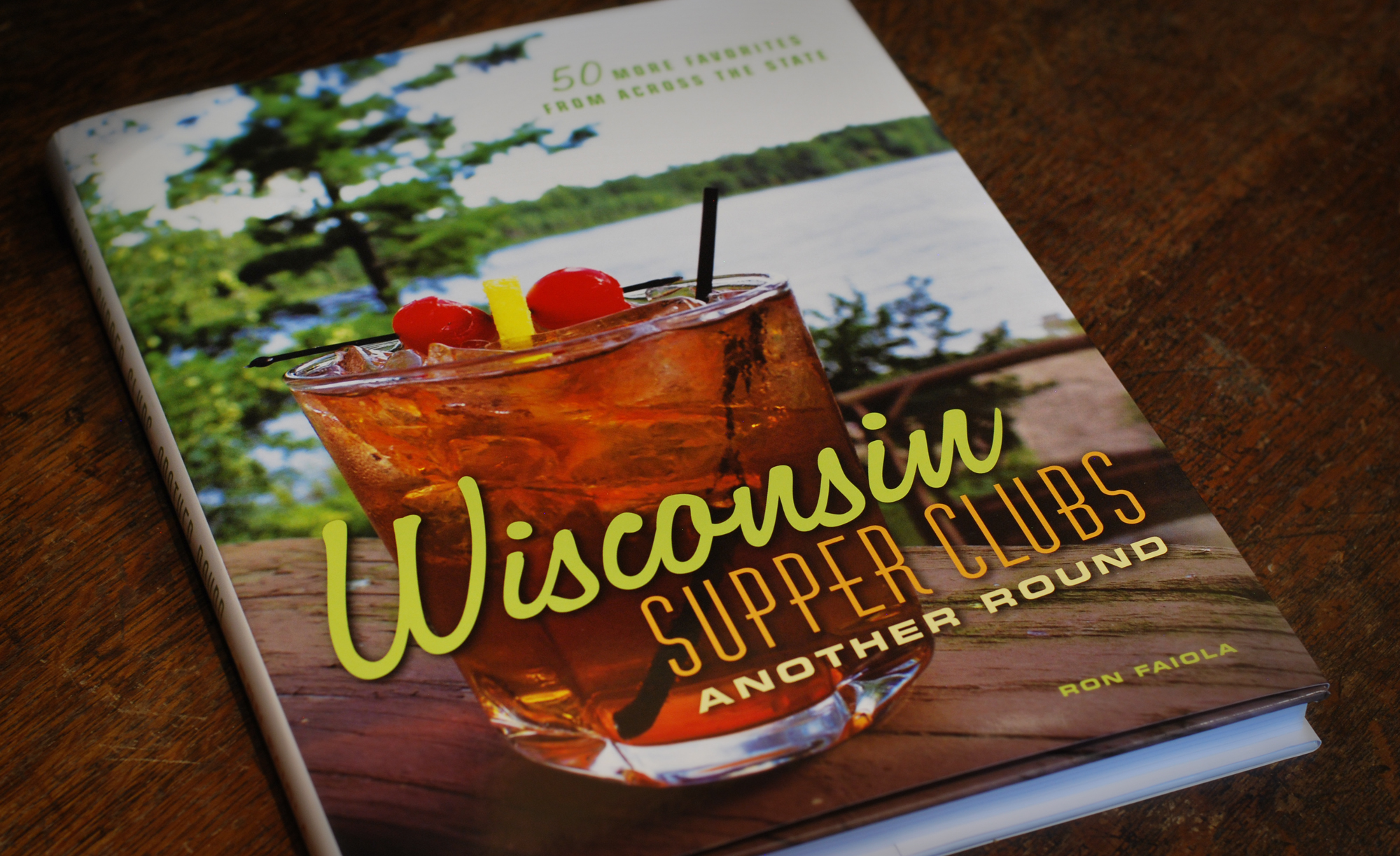 Wisconsin Supper Clubs, Aother Round, by Ron Faiola, featuring Donny's Girl Supper Club
